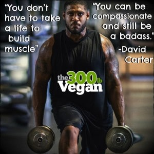David Carter the 300 Pound Vegan